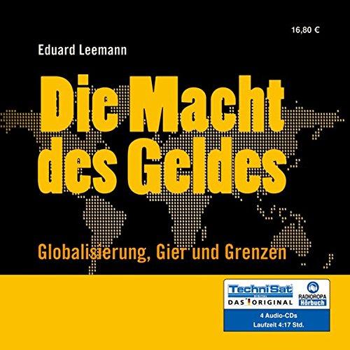 9783866672666: Die Macht des Geldes: Globalisierung, Gier und Grenzen