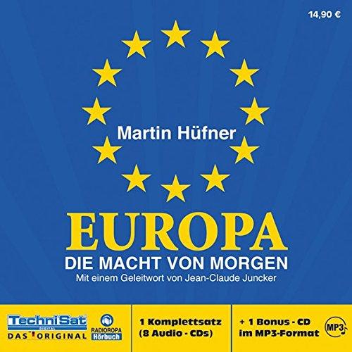 9783866674240: Europa - Die Macht von morgen . Mit einem Geleitwort von Jean-Claude Juncker