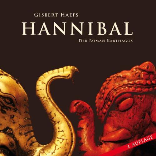 9783866674400: Hannibal: Der Roman Karthagos