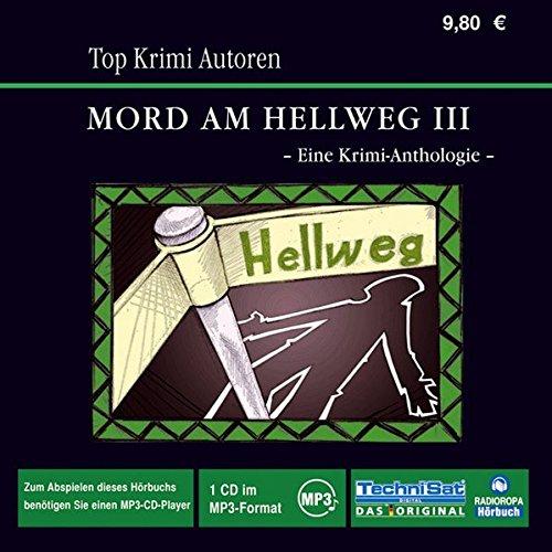 Mord am Hellweg III . Eine Krimi-Anthologie: diverse