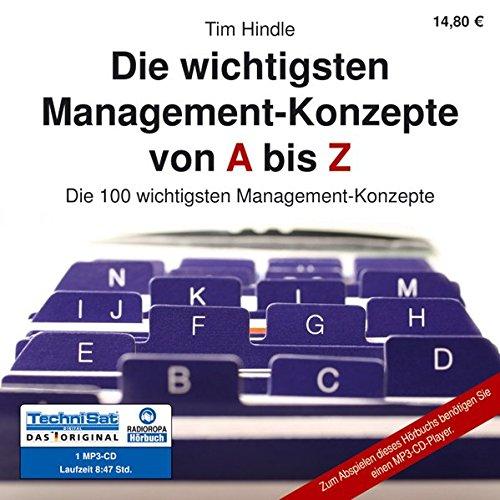 9783866675230: Die wichtigsten Management-Konzepte von A bis Z: Die 100 wichtigsten Management-Konzepte
