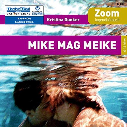 9783866675797: Mike mag Meike: Zoom Jugendhörbuch