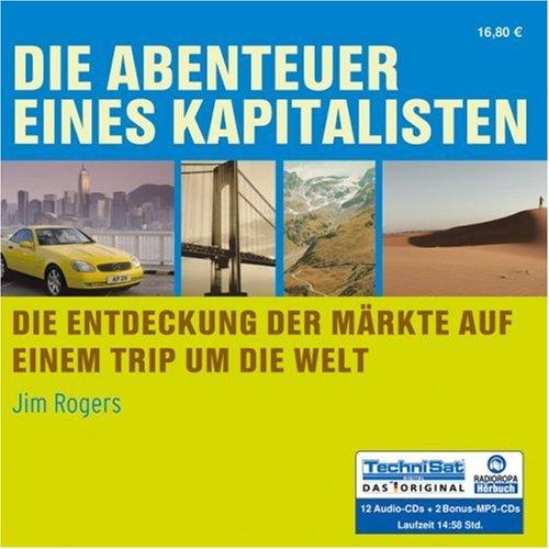 Die Abenteuer eines Kapitalisten. 12 CDs + 2 MP3-CDs (3866676158) by Rogers, Jim