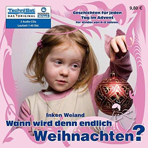 9783866677746: Wann wird denn endlich Weihnachten?: Geschichten für jeden Tag im Advent