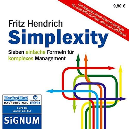 9783866678422: Simplexity . Sieben einfache Formeln f�r komplexes Management (1 MP3 CD)