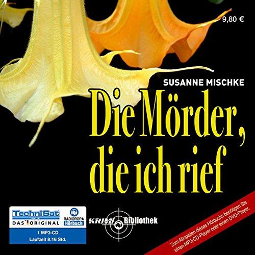 9783866678804: Die Mörder, die ich rief, 1 MP3-CD