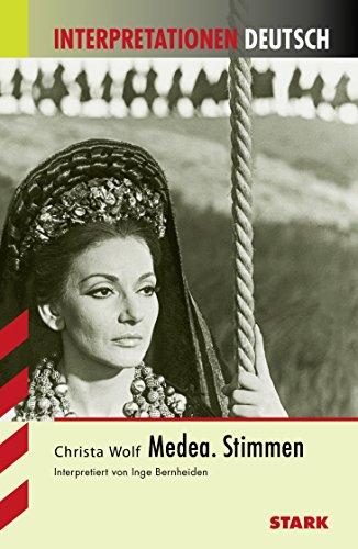 Interpretationshilfe Deutsch / Medea. Stimmen: Wolf, Christa