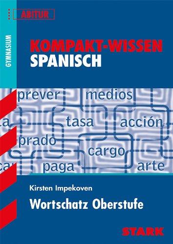 9783866680654: Kompakt-Wissen Abitur. Spanisch. Themenwortschatz