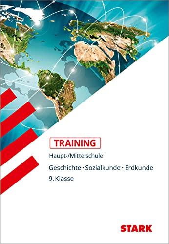 Training Haupt-/Mittelschule - Geschichte, Sozialkunde, Erdkunde 9.: Dr. Josef Seger;