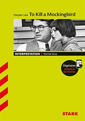 Interpretationshilfe Englisch: To Kill A Mockingbird . Interpretationen Englisch - Harper Lee