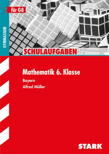 9783866681149: Schulaufgaben Mathematik 6. Klasse Gymnasium Bayern