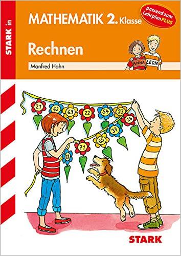 Rechnen 2. Klasse. Training Mathematik Grundschule: Manfred Hahn