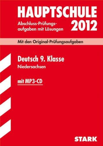 Abschluss-Prüfungsaufgaben Hauptschule Niedersachsen; Deutsch 9. Klasse mit MP3-CD 2012; Mit den Original-Prüfungsaufgaben Jahrgänge 2007-2011 mit Lösungen und Training - Ruth, Heidrich