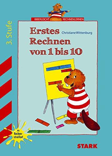 Training Vorschule / Erstes Rechnen von 1 bis 10: 3. Stufe. Mit Rechenstreifen. - Wittenburg, Christiane und Betina Gotzen-Beek