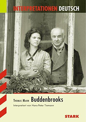 Buddenbrooks. Interpretationen Deutsch: Mann, Thomas