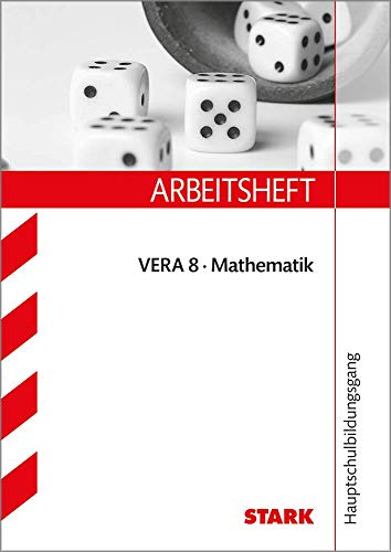 Arbeitsheft Hauptschule - Mathematik VERA 8 - Margret Renaltner, Alexandra Schuster-Grill