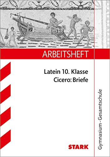 9783866683211: Arbeitsheft Latein f�r G8. 10. Klasse Gymnasium / Gesamtschule. Cicero: Briefe