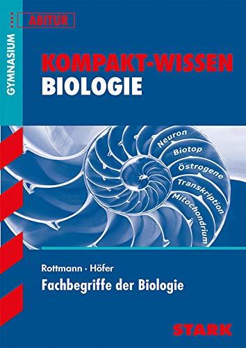 Kompakt-Wissen Biologie. Fachbegriffe der Biologie