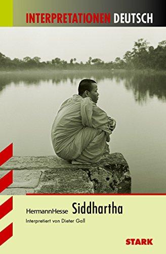 Siddhartha. Interpretationshilfe Deutsch: Hesse, Hermann