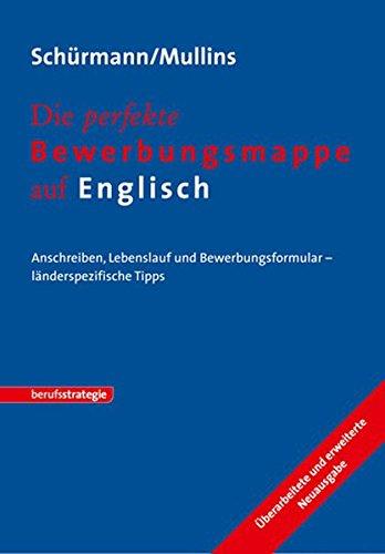 9783866683570: Die perfekte Bewerbungsmappe auf Englisch: Anschreiben, Lebenslauf und Bewerbungsformular - länderspezifische Tipps