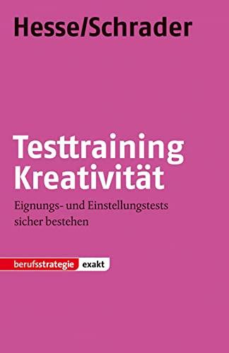 9783866683822: Testtraining Kreativität: Eignungs- und Einstellungstests sicher bestehen