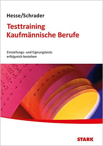 9783866683891: Hesse/Schrader: Testtraining Kaufmännische Berufe: Einstellungs- und Eignungstests erfolgreich bestehen mit CD-ROM