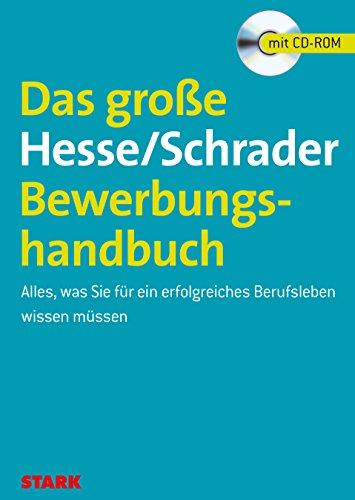 9783866684058: Das große Hesse/Schrader-Bewerbungshandbuch Alles, was Sie für ein erfolgreiches Berufsleben wissen müssen