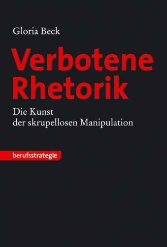 9783866684317: Gloria Beck: Verbotene Rhetorik
