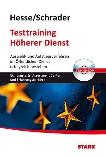 Testtraining Beruf & Karriere / Testtraining Höherer Dienst: Jürgen Hesse