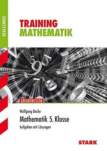 9783866685321: Training Mathematik 5. Klasse Realschule: Aufgaben mit L�sungen