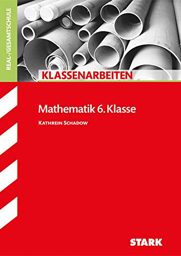 9783866686052: Klassenarbeiten Mathematik 6. Klasse Realschule