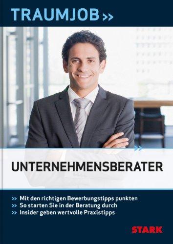 9783866686144: Traumjobs / Unternehmensberater: Mit den richtigen Bewerbungstipps punkten. So starten Sie in der Beratung durch. Insider geben wertvolle Praxistipps
