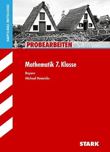 9783866686731: Probearbeiten Hauptschule / Mittelschule / Mathematik 7. Klasse Bayern