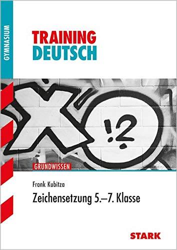 9783866686946: Training Deutsch 5. - 7. Klasse Unterstufe Zeichensetzung: Grundwissen
