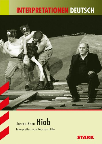 Interpretationshilfe Deutsch: HIOB: Roth, Joseph