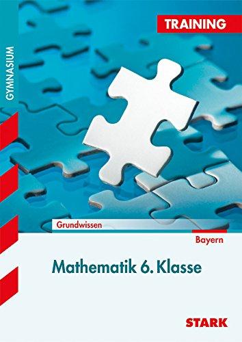 9783866688315: Training Gymnasium - Mathematik 6. Klasse Bayern