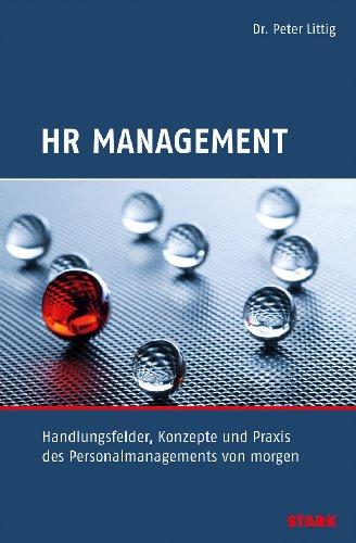 9783866688612: HR Management: Handlungsfelder, Konzepte und Praxis des Personalmanagements von morgen