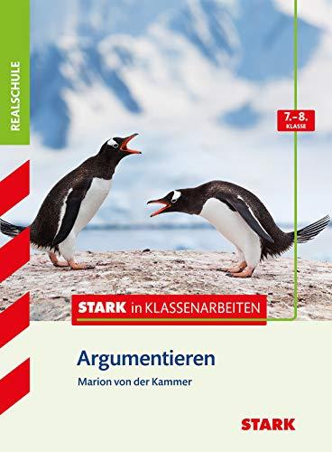 9783866689091 Stark In Klassenarbeiten Deutsch Argumentieren 7 8 Klasse Realschule