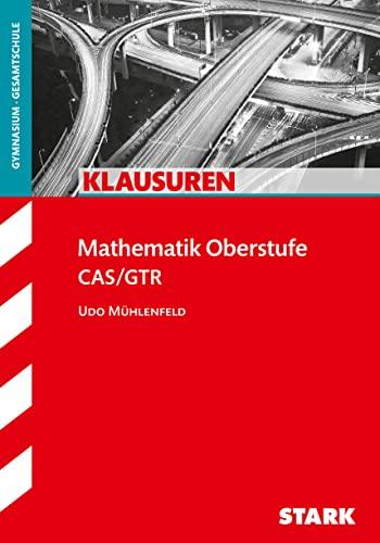 9783866689572: Klausuren Mathematik Oberstufe: CAS/GTR