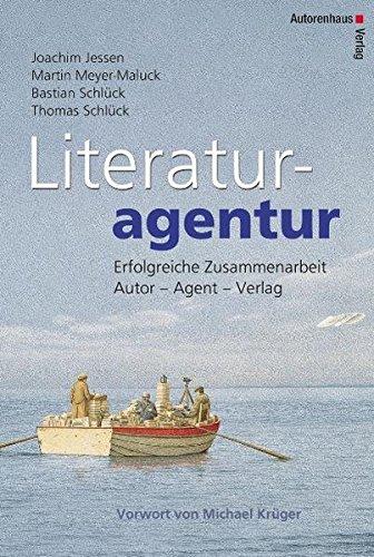 9783866710108: Literaturagentur: Erfolgreiche Zusammenarbeit Autor - Agent - Verlag