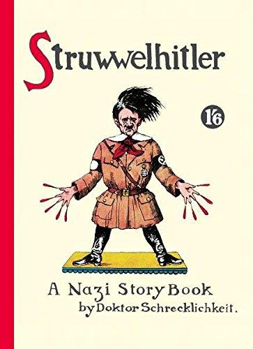 Struwwelhitler - A Nazi Story Book