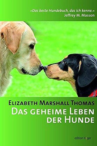 9783866710825: Das geheime Leben der Hunde