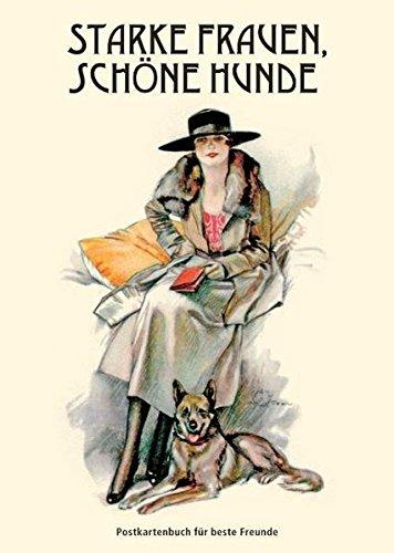 9783866710863: Starke Frauen, schöne Hunde: Postkartenbuch für beste Freunde