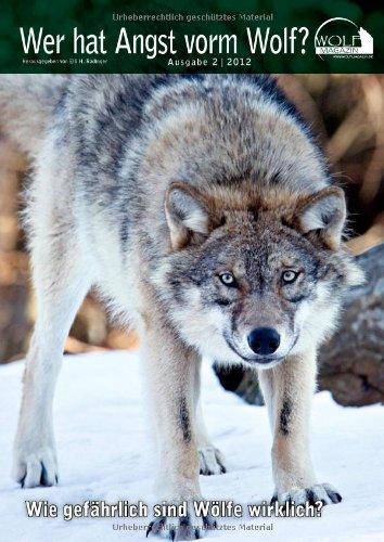 9783866711013: Wer hat Angst vorm Wolf?: Wolfmagazin Ausgabe 2/2012