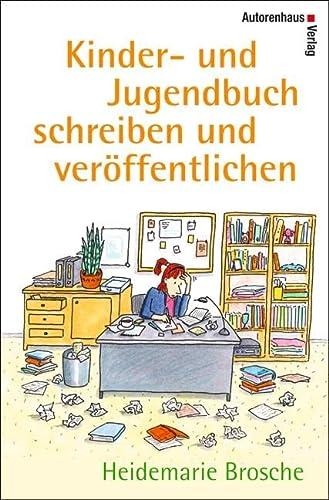 9783866711105: Kinder- und Jugendbuch schreiben & veröffentlichen