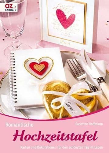 Romantische Hochzeitstafel: Karten und Dekorationen für den: Susanne Hoffmann