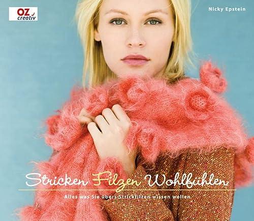Stricken, Filzen, Wohlfühlen (3866732155) by Nicky Epstein