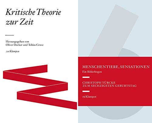 """Kombipack """"Kritische Theorie der Zeit"""" und """"Menschentiere, Sensationen. Ein ..."""