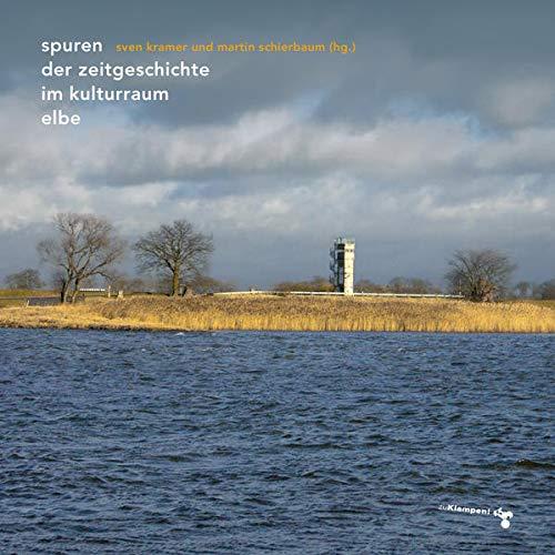 9783866741652: Spuren der Zeitgeschichte im Kulturraum Elbe