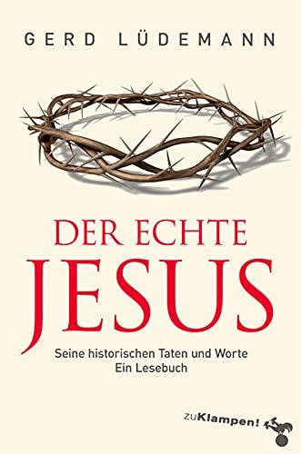 9783866741867: Der echte Jesus